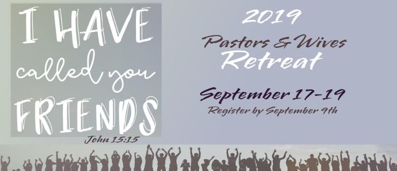 2019 Pastors Retreat